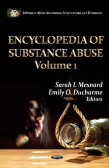 Encyclopedia of Substance Abuse -- 2 Volume Set, Hardback Book