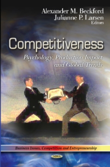 Competitiveness : Psychology, Production Impact & Global Trend, Hardback Book