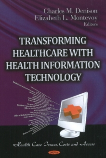 Transforming Healthcare with Health Information Technology, Hardback Book