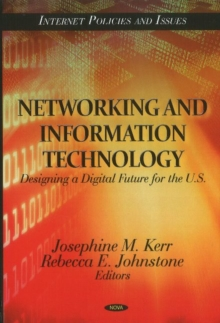 Networking & Information Technology : Designing a Digital Future for the U.S., Hardback Book