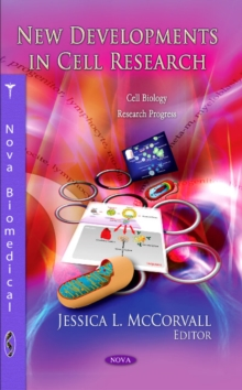 New Developments in Cell Research, Hardback Book