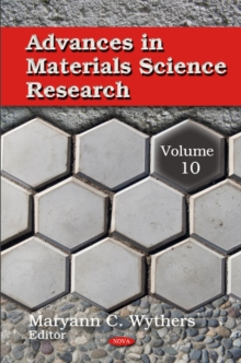Advances in Materials Science Research : Volume 10, Hardback Book