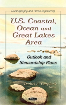 U.S. Coastal, Ocean & Great Lakes Area : Outlook & Stewardship Plans, Hardback Book