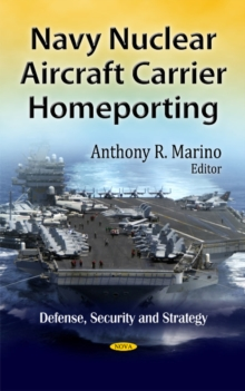 Navy Nuclear Aircraft Carrier Homeporting, Hardback Book