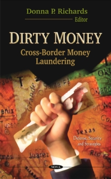 Dirty Money : Cross-Border Money Laundering, Hardback Book