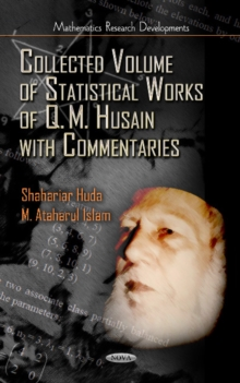 Collected Volume of Statistical Works of Q M Husain with Commentaries, Hardback Book