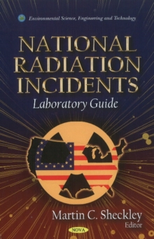 National Radiation Incidents: Laboratory Guide, Hardback Book