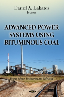 Advanced Power Systems Using Bituminous Coal, Hardback Book