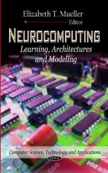 Neurocomputing : Learning, Architectures & Modeling, Hardback Book