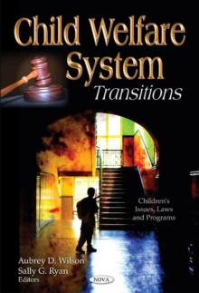 Child Welfare System : Transitions, Hardback Book