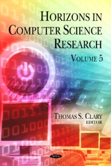 Horizons in Computer Science Research : Volume 5, Hardback Book