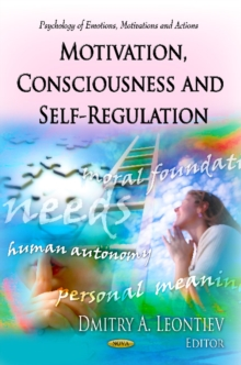 Motivation, Consciousness & Self-Regulation, Hardback Book