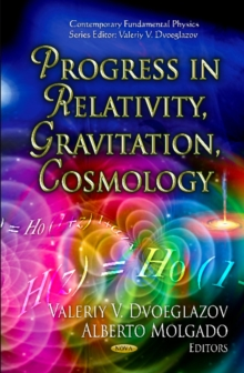Progress in Relativity, Gravitation, Cosmology, Hardback Book
