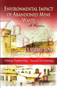 Environmental Impact of Abandoned Mine Waste : A Review, Paperback Book