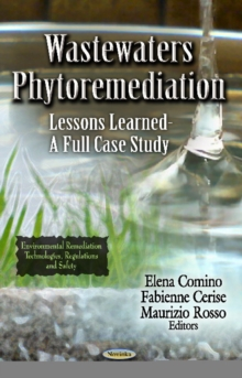 Wastewaters Phytoremediation : Lessons Learned - A Full Case Study, Paperback Book