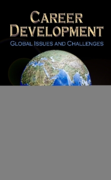 Career Development : Global Issues & Challenges, Hardback Book