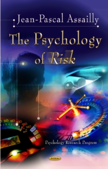 Psychology of Risk, Hardback Book