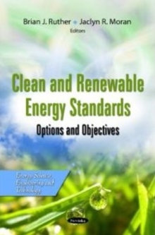 Clean & Renewable Energy Standards : Options & Objectives, Paperback / softback Book
