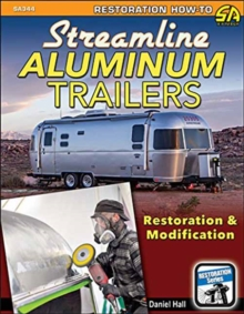 Streamline Aluminum Trailers Restoration and Modification, Paperback / softback Book