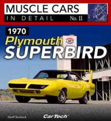 1970 Plymouth Superbird : Muscle Cars In Detail No. 11, Paperback / softback Book