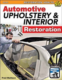 Automotive Upholstery and Interior Restoration, Paperback / softback Book
