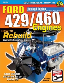 Ford 429/460 Engines : How to Rebuild, Paperback / softback Book