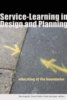 Service-Learning in Design and Planning : Educating at the Boundaries, Paperback / softback Book