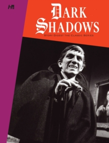 Dark Shadows: The Original Series Story Digest, Paperback Book