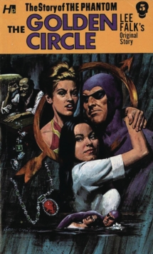 The Phantom: The Complete Avon Novels: Volume #5 The Golden Circle, Paperback Book