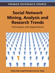Social Network Mining, Analysis and Research Trends : Techniques and Applications, Hardback Book