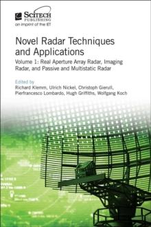 Novel Radar Techniques and Applications : Real aperture array radar,  Imaging radar, and Passive and multistatic radar Volume 1