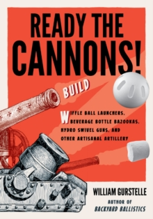 Ready the Cannons!, Paperback / softback Book