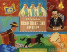 Kid's Guide to Arab American History, Paperback / softback Book