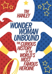 Wonder Woman Unbound, Paperback / softback Book