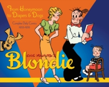 Blondie Volume 2 From Honeymoon To Diapers & Dogs Complete Daily Comics 1933-35, Hardback Book