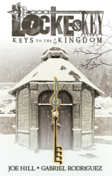 Locke & Key, Vol. 4 Keys To The Kingdom, Paperback Book