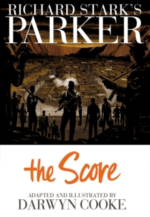 Richard Stark's Parker The Score, Hardback Book