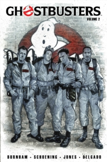 Ghostbusters Volume 2 The Most Magical Place On Earth, Paperback / softback Book