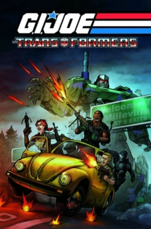 G.I. Joe / Transformers Volume 1, Paperback / softback Book