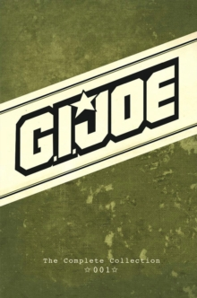 G.I. Joe The Complete Collection Volume 1, Hardback Book