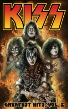 Kiss: Greatest Hits Volume 2, Paperback / softback Book