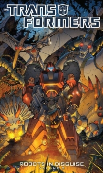 Transformers : Transformers Robots In Disguise Volume 2 Robots in Disguise Volume 2, Paperback Book