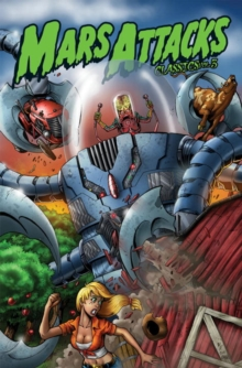 Mars Attacks Classics Volume 3, Paperback / softback Book