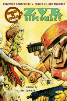 Zombies vs Robots : Zombies Vs Robots Diplomacy Diplomacy, Paperback / softback Book