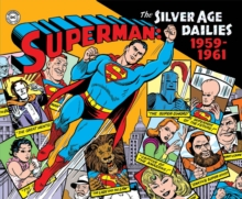 Superman The Silver Age Newspaper Dailies Volume 1 1959-1961, Hardback Book