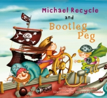 Michael Recycle Meets Bootleg Peg, Hardback Book