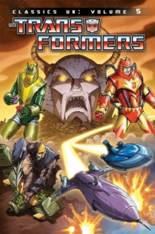 Transformers Classics UK Volume 5, Paperback / softback Book