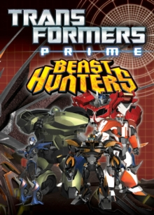 Transformers Prime Beast Hunters Volume 1, Paperback Book