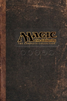 Magic: The Gathering: The Complete Collection, Hardback Book