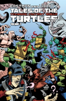 Tales Of The Teenage Mutant Ninja Turtles Volume 3, Paperback / softback Book